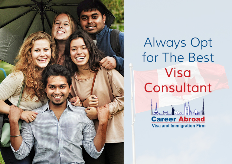 Always opt for the best visa consultant - Career Abroad