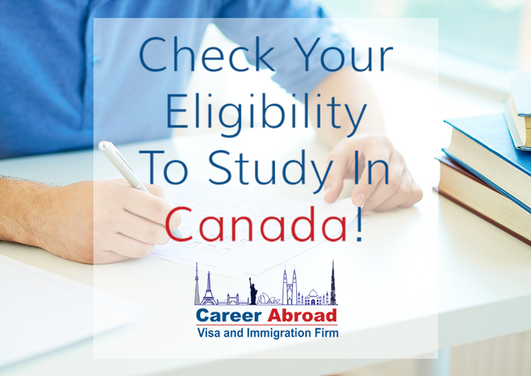 Check Your Eligibility To Study In Canada