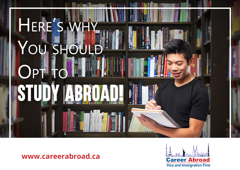 Why Should You Opt To Study Abroad - Career Abroad