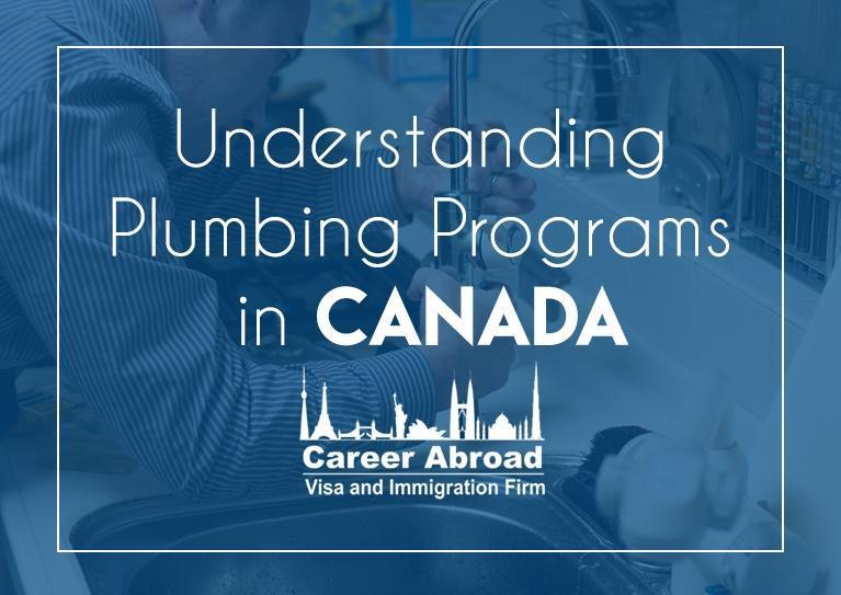 Plumbing Programs in Canada-Career Abroad