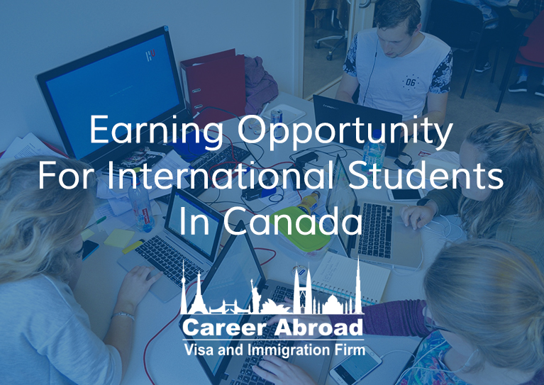 Earning Opportunity For International Students In Canada