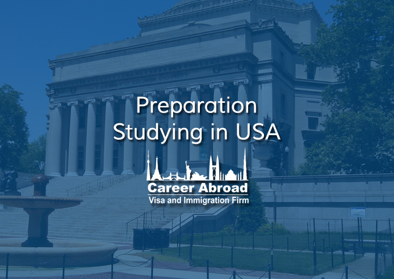 Preparation–Studying in USA-Career Abroad