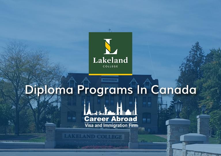 Lakeland College - Diploma Programs in Canada – Career Abroad