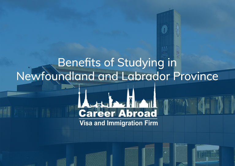 Benefits of Studying in Newfoundland and Labrador Province-Career-Abroad