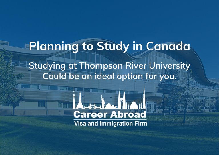 Studying at Thompson River University-Career Abroad