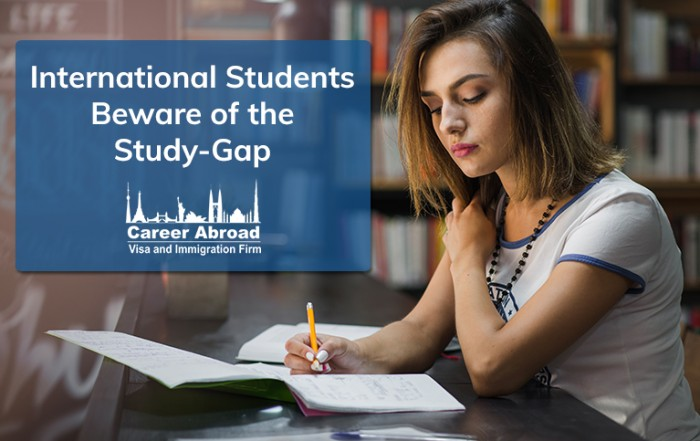 International Students Beware of the Study-Gap - Career Abroad