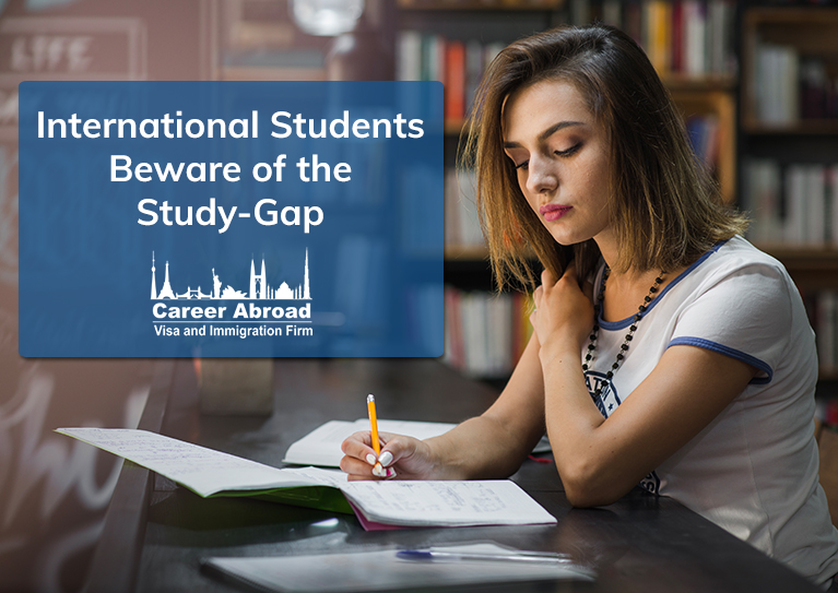International Students Beware of the Study-Gap - Career Abroad