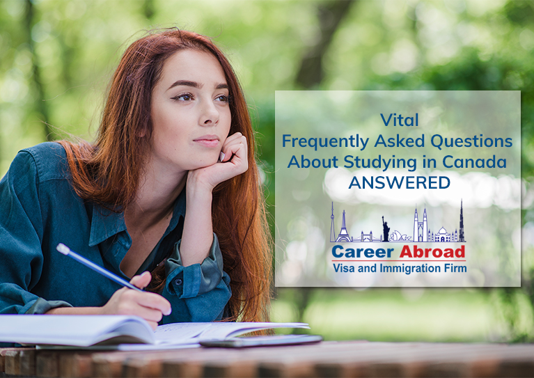 Common FAQs about Studying in Canada - Career Abroad