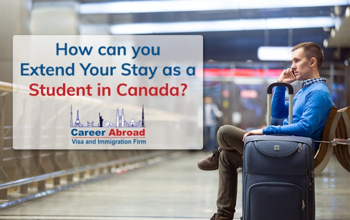 Extend Your Stay as a Student in Canada-Career Abroad