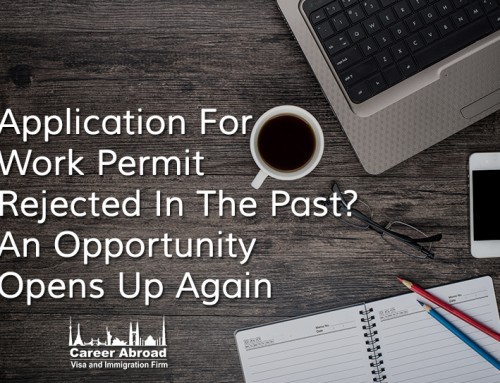 Application For Work Permit Rejected In The Past? An Opportunity Opens Up Again