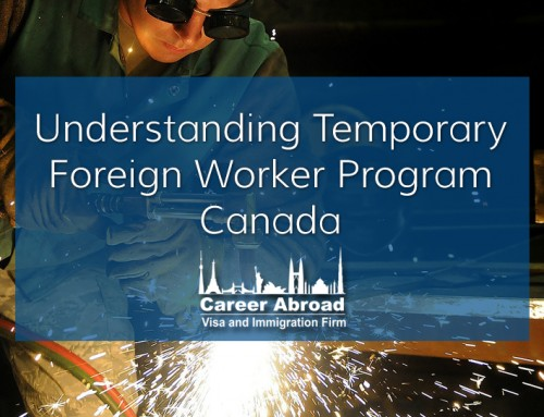 Understanding Temporary Foreign Worker Program Canada