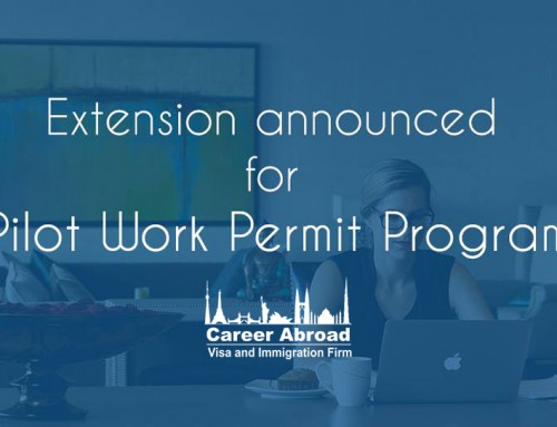 Extension of Pilot Work Permit Program for Spouses– Career Abroad