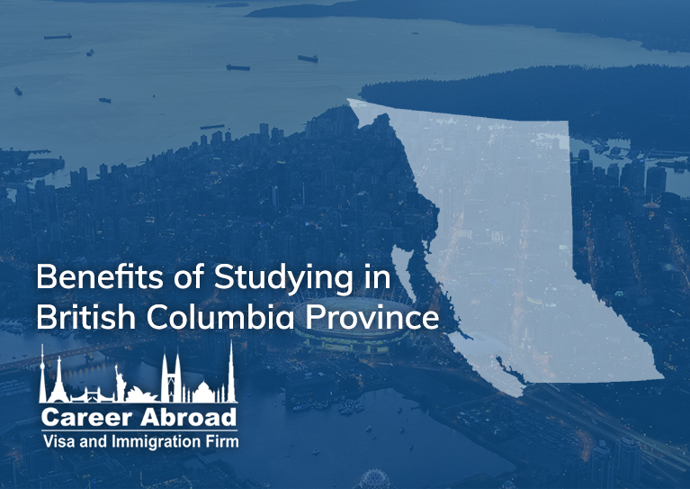 Benefits of Studying in British Columbia Province - Career Abroad