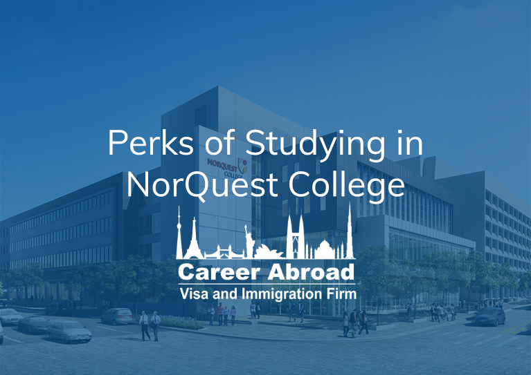 Studying at NorQuest College–Career Abroad