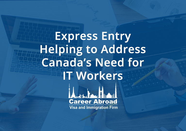 Express Entry Helping to Address Canadas Need for IT Workers - Career Abroad