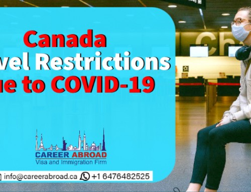 Canada Travel Restrictions due to COVID-19