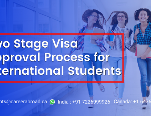 TWO-STAGE VISA APPROVAL PROCESS FOR INTERNATIONAL STUDENTS