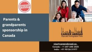 Parents & Grandparents sponsorship in Canada